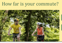 How far is your commute? With two options: more or less than 10 Km.